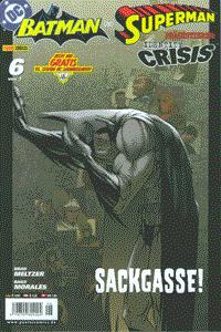 BATMAN UND SUPERMAN präsentieren: IDENTITY CRISIS, Band 6, DC/Panini Comics