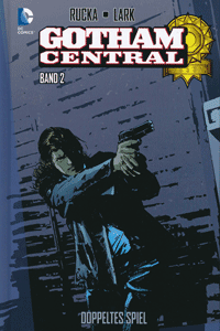 GOTHAM CENTRAL lim. Hardcover, Band 2, DC/Panini Comics
