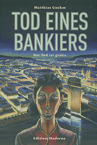 Tod eines Bankiers, Band 2, Edition Moderne