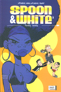 Spoon & White, Band 5, Ehapa Comic Collection
