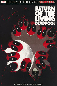 DEADPOOL: RETURN OF THE LIVING DEADPOOL, Einzelband, Marvel/Panini Comics