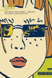 Ein Haus von Frank L. Wright und andere Liebesgeschichten, Einzelband, Salleck Publications   Eckart Schott Verlag