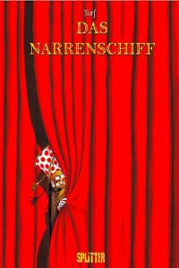 Das Narrenschiff Gesamtausgabe, Einzelband, Splitter Comics