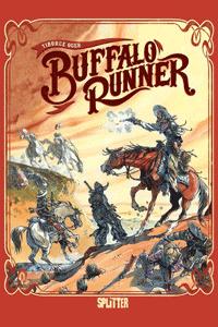 Buffalo Runner, Einzelband, Splitter Comics