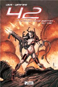 42 � Intergalaktische Agenten, Band 1, Splitter Comics