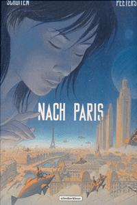 Nach Paris, Band 1, Schreiber & Leser
