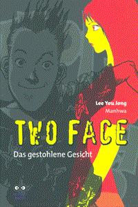 TWO FACE, Einzelband, Das gestohlene Gesicht