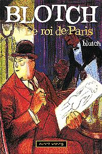 Blotch - Der K�nig von Paris, Einzelband,