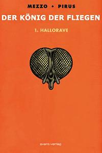 Der König der Fliegen, Band 1, Avant Verlag