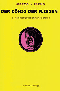 Der K�nig der Fliegen, Band 2, Avant Verlag