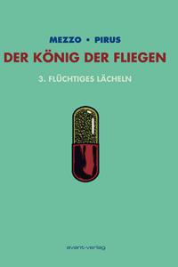 Der König der Fliegen, Band 3, Avant Verlag