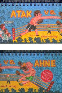 ATAK vs. AHNE, Einzelband, Avant Verlag