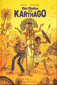 Die Diebe von Karthago, Einzelband, Avant Verlag