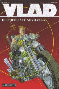 Vlad, Band 2, Der Herr auf Novijanka