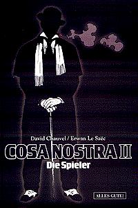 Cosa Nostra, Band 2, Die Spieler