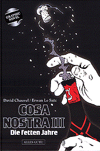 Cosa Nostra, Band 3, Die fetten Jahre