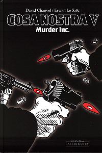 Cosa Nostra, Band 5, Murder Inc.