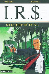I.R.$., Band 1, Steuerprüfung
