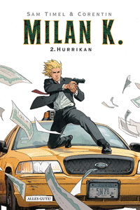 MILAN K., Band 2, Hurrikan
