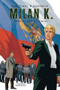 MILAN K., Band 3, Alles Gute Comics