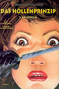 Mord und Totschlag, Band 7, Das Höllenprinzip 2 - Ex Nihilo