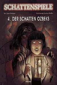 Schattenspiele, Band 4, Der Schatten Ozbeks