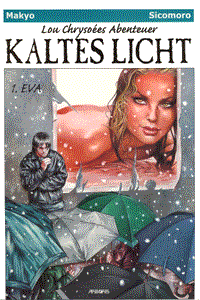 Lou Chrysoes Abenteuer: Kaltes Licht, Band 1, Eva