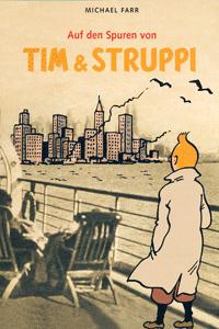 Auf den Spuren von TIM & STRUPPI, Einzelband, Carlsen Comics