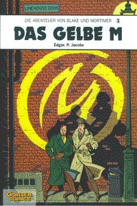 Die Abenteuer von Blake und Mortimer, Band 3, Carlsen Comics