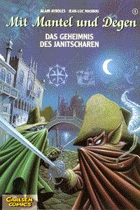 Mit Mantel und Degen, Band 1, Das Geheimnis der Janitscharen