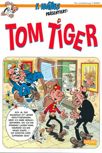 Comicgranate | Ibanez präsentiert | TOM TIGER (1), Band 1, Carlsen Comics
