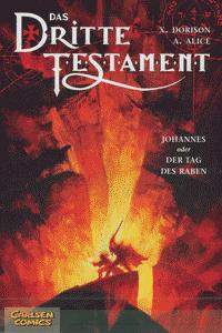 Das dritte Testament, Band 4, Johannes oder Der Tag der Raben