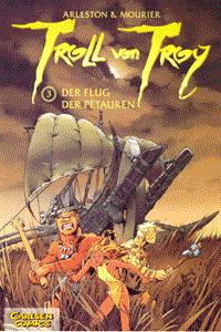 Troll von Troy, Band 3, Der Flug der Petauren