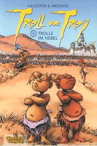 Troll von Troy, Band 6, Carlsen Comics