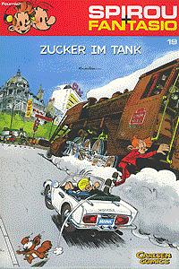 Spirou und Fantasio, Band 19, Zucker im Tank