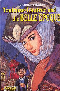 Toulouse-Lautrec, Band 2, Carlsen Comics