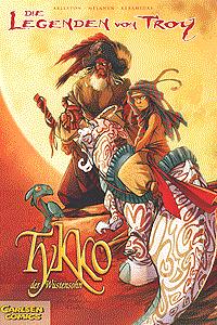 Die Legenden von Troy, Band 1, Tykko der W�stensohn