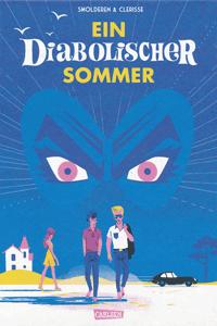 Ein diabolischer Sommer, Einzelband, Carlsen Comics