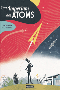 Das Imperium des Atoms, Einzelband, Carlsen Comics