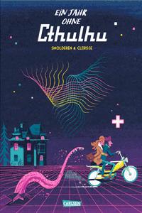 Ein Jahr ohne Cthulhu, Einzelband, Carlsen Comics
