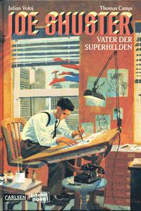JOE SHUSTER, Einzelband, Carlsen Comics