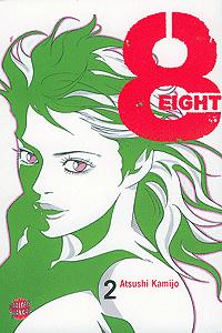 EIGHT, Band 2, Carlsen-Manga