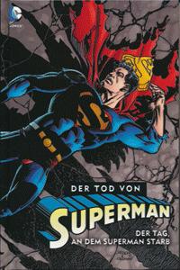DER TOD VON SUPERMAN lim. Hardcover, Band 1, Der Tag an dem Superman starb