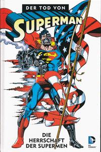 DER TOD VON SUPERMAN lim. Hardcover, Band 3, Die Herrrschaft der Supermen