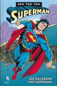 DER TOD VON SUPERMAN lim. Hardcover, Band 4, Die Rückkehr von Superman