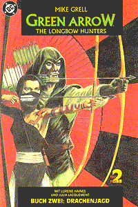 Green Arrow: The Longbow Hunters, Band 2, Drachenjagd
