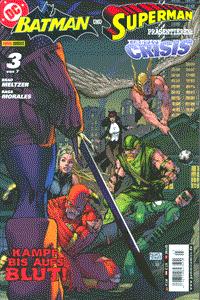 BATMAN UND SUPERMAN pr�sentieren: IDENTITY CRISIS, Band 3, DC/Panini Comics