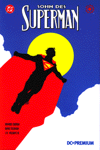 DC Premium 03: SUPERMAN Hardcover, Einzelband, Superman - Sohn des Superman