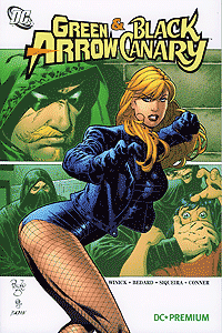 DC Premium 56: GREEN ARROW & BLACK CANARY Softcover, Einzelband, DC/Panini Comics
