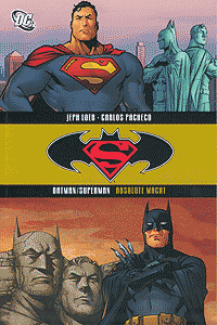 Batman/Superman Paperback, Band 3, Absolute Macht